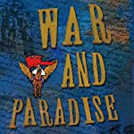 War and Paradise | Suzy Wills Yaraei