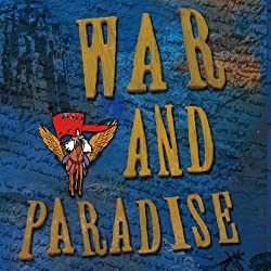 War and Paradise
