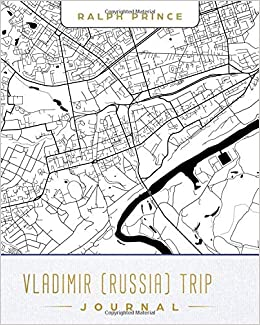 Vladimir Russia Map.Vladimir Russia Trip Journal Lined Vladimir Russia Vacation