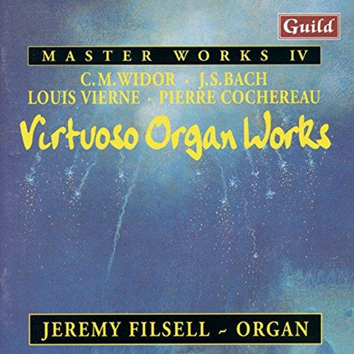 Virtuoso Organ Works by Widor, Bach, Vierne, Cochereau