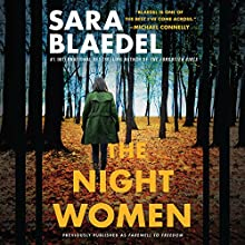 The Night Women (previously published as Farewell to Freedom) Audiobook by Sara Blaedel Narrated by Christine Lakin