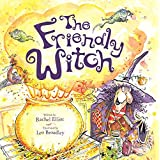The Friendly Witch (Hutton Grove Books)