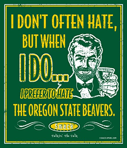 Smack Apparel Oregon Football Fans. I Prefer to Hate The Oregon State Beavers. 12'' X 14'' Metal Fan Cave ()