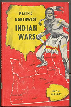 Pacific Northwest Indian Wars Cayuse War Of 1848 Rogue