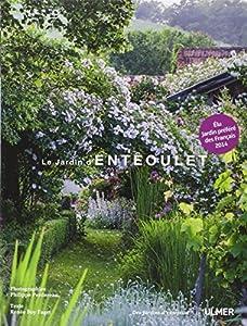 vignette de 'jardin d'Entêoulet (Le) (Philippe Perdereau)'