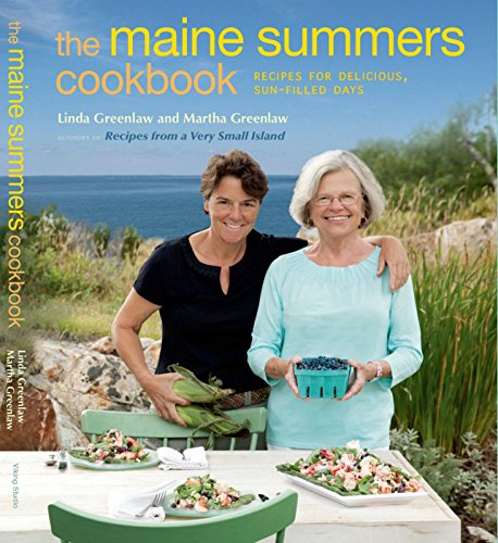 The Maine Summers Cookbook: Recipes for Delicious, Sun-Filled Days ()
