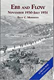 img - for Ebb and Flow: November 1950- July 1951 (United States Army in the Korean War Series) book / textbook / text book