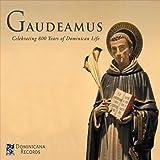 Gaudeamus: Celebrating 800 Years of Dominican Life