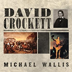 David Crockett: The Lion of the West Audiobook