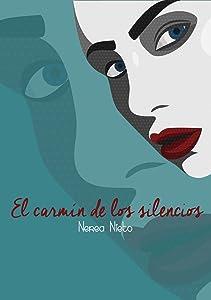 El carmín de los silencios: Poesía moderna desde el alma (Spanish Edition)