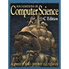 Foundations of Computer Science in C. (Principles of Computer Science Series)