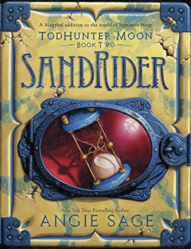 TodHunter Moon, Book Two: SandRider (World of Septimus Heap) ebook