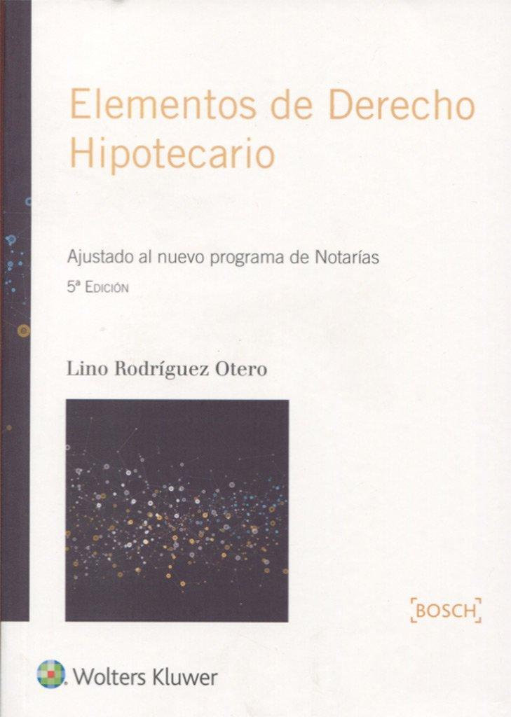 Elementos de derecho hipotecario (5ª ed.): Amazon.es: Lino Rodriguez ...