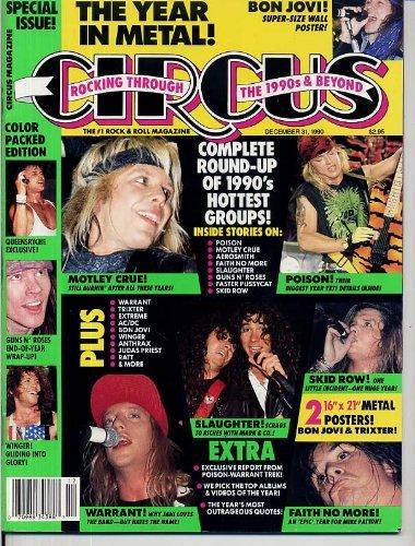 - Circus Magazine MOTLEY CRUE Guns N' Roses GIANT BON JOVI POSTER Faith No More TRIXTER Judas Priest RATT December 31, 1990