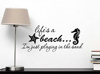 Amazon Com Wall Decal Life S A Beach Im Just Playing In The Sand