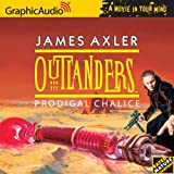Outlanders Prodigal Chalice (Outlanders 20)