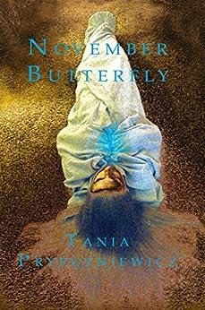 November Butterfly by [Pryputniewicz, Tania]