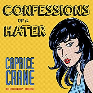 Confessions of a Hater Audiobook