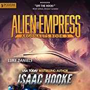 Alien Empress: Argonauts, Book 3 | Isaac Hooke