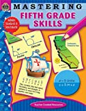 Mastering Fifth Grade Skills, Teacher Created Resources Staff, 1420639412
