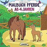 Malbuch Pferde ab 4 Jahren: Die schönsten Pferde, Fohlen und Ponys zum kreativen Ausmalen