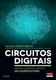 Circuitos digitais: Análise e Síntese Lógica - Aplicações em FPGA
