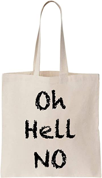 KRISSY Oh Hell No Algodón Bag Tote Bag: Amazon.es: Zapatos y ...