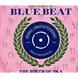 The History Of Blue Beat - The Birth Of Ska (B1-BB25 A & B Sides)