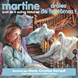 Martine, drôles de fantômes !, suivi de 4 autres histoires