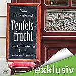 Teufelsfrucht (Xavier Kieffer 1) | Tom Hillenbrand