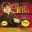 Serie Integridad: Los mejores mensajes de Dante Gebel [Integrity Series: The Best Messages of Dante Gebel] Speech by Dante Gebel Narrated by  uncredited