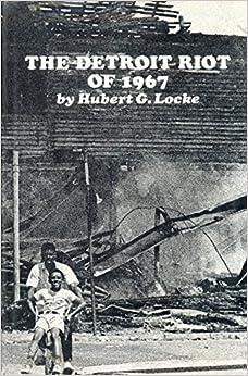 The Detroit Riot of 1967 by Hubert G Locke (1969-05-03)