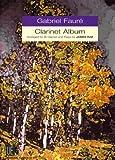 Gabriel Faure Clarinet Album: UE21103