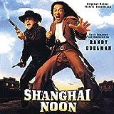 Shanghai Noon (Original Motion Picture Soundtrack)