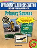 Gallopade Publishing Group Historical Documents Environmental and Conservation Issues Primary Sources Pack (9780635126016)
