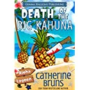 Death of the Big Kahuna (Aloha Lagoon Mysteries Book 6)