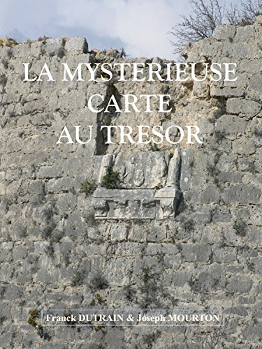 (LA MYSTERIEUSE CARTE AU TRESOR (French Edition))