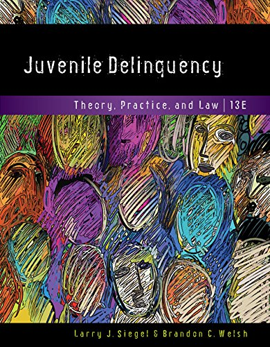 Juvenile Delinquency:Theory,Practice...