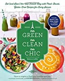 Très Green, Très Clean, Très Chic: Eat (and Live!) the New French Way with Plant-Based, Gluten-Free Recipes for Every Season