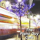 Music : The Piano Guy Cafe - Cd