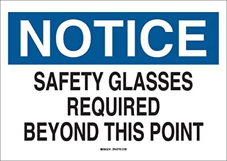 Brady 22626 Plastic Eye Protection Sign 7 X 10 Legend Safety Glasses Required Beyond This Point Black Blue On White Industrial Warning Signs Amazon Com Industrial Scientific