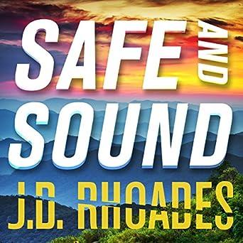 Safe and Sound: Jack Keller, Book 3 Part 2 (Audio Download