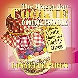 The Mason Jar Cookie Cookbook (Marson Jar Cookbook)