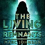 The Living Remnants | Marc Johnson