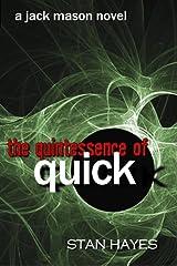The Quintessence of Quick (The Jack Mason Saga) Kindle Edition