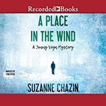A Place in the Wind Audiobook by Suzanne Chazin Narrated by Thom Rivera