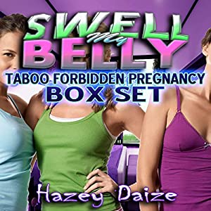 Swell My Belly - 3 Book Box Set Audiobook