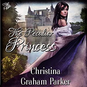 The Peculiar Princess Audiobook