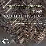 The World Inside   Robert Silverberg