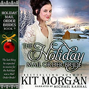 The Holiday Mail Order Bride Hörbuch